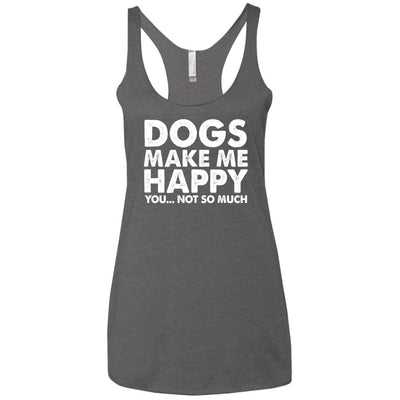 DOGS MAKE ME HAPPY Triblend Tank