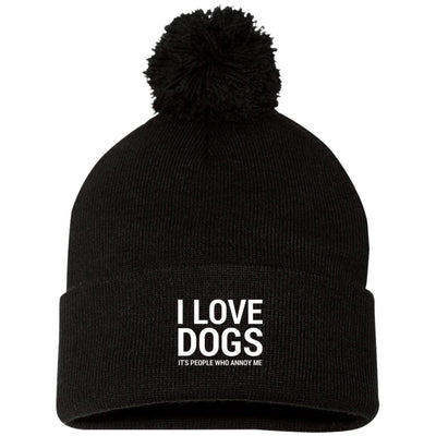 I Love Dogs, It's People Who Annoy Me Knit Pom Beanie