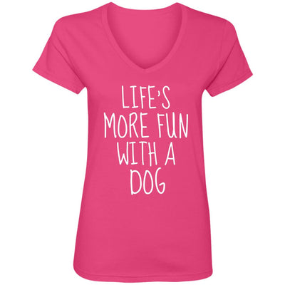 Life's More Fun With A Dog V-Neck Tee