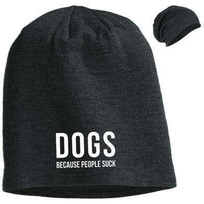Dogs Because People Suck Slouchy Beanie
