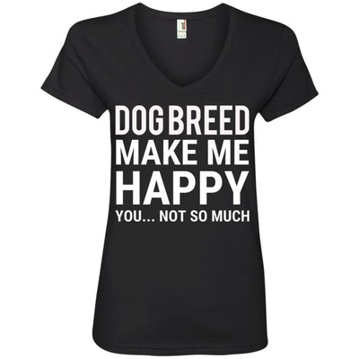 Personalized (Breed) Dogs Make Me Happy V-Neck Tee