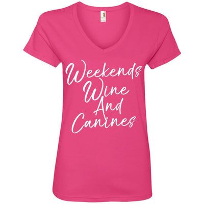 Weekends Wine And Canines V-Neck Tee