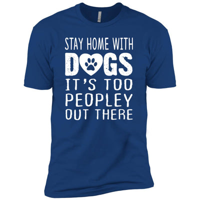 Stay Home With Dogs Premium Tee
