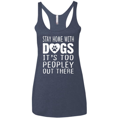 Stay Home With Dogs Triblend Tank