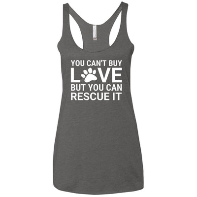 You Can't Buy Love But You Can Rescue It Triblend Tank