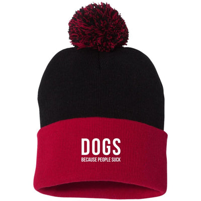 Dogs Because People Suck Knit Pom Beanie