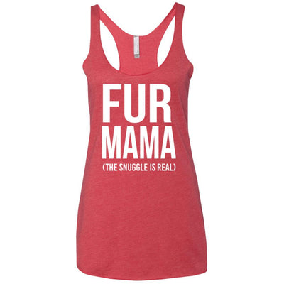 Fur Mama The Snuggle Is Real Triblend Tank