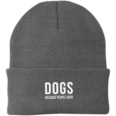 Dogs Because People Suck Knit Beanie