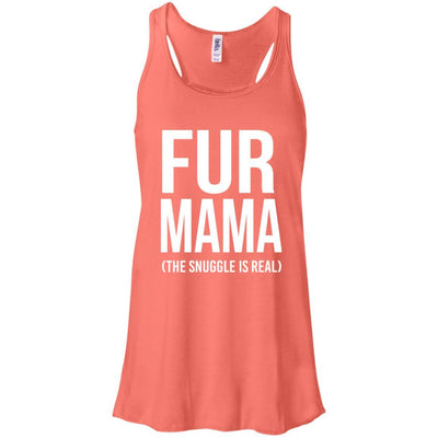 Fur Mama The Snuggle Is Real Flowy Tank