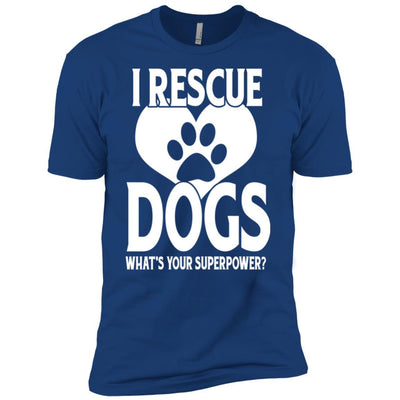 I Rescue Dogs What's Your Superpower Premium Tee