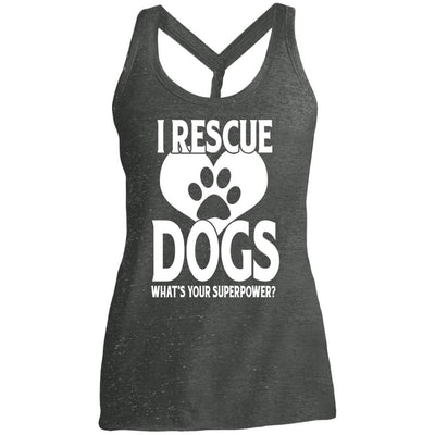 I Rescue Dogs What's Your Superpower Twist Back Tank
