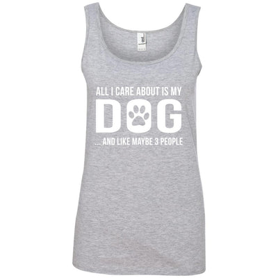 All I Care About Is My Dog Cotton Tank