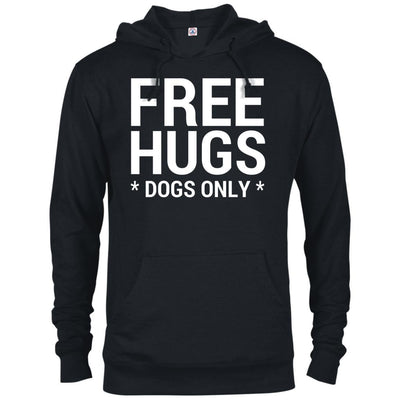 Free Hugs Dogs Only French Terry Hoodie