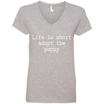 Life Is Short Adopt The Puppy V-Neck Tee