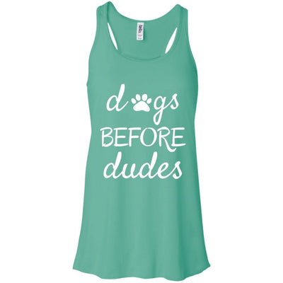 Dogs Before Dudes Flowy Tank