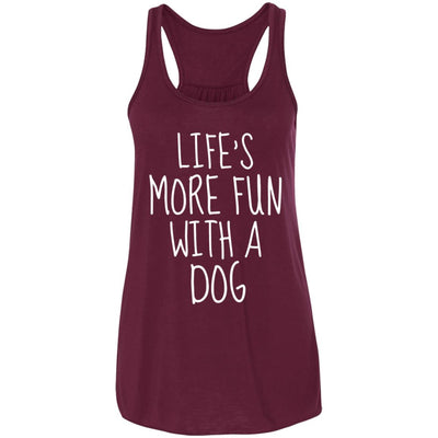 Life's More Fun With A Dog Flowy Tank