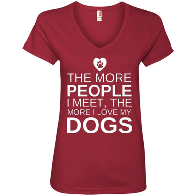 The More People I Meet, The More I Love My Dog V-Neck Tee