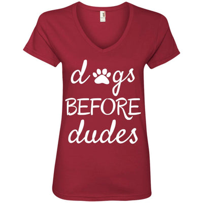Dogs Before Dudes V-Neck Tee