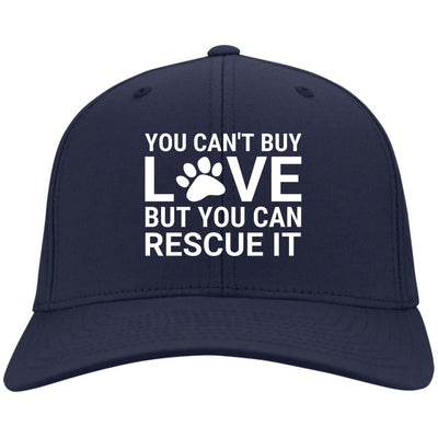You Can't Buy Love But You Can Rescue It Hat Twill Cap