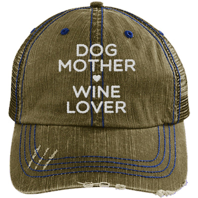 DOG MOTHER WINE LOVER DISTRESSED TRUCKER CAP