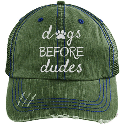DOGS BEFORE DUDES DISTRESSED TRUCKER CAP