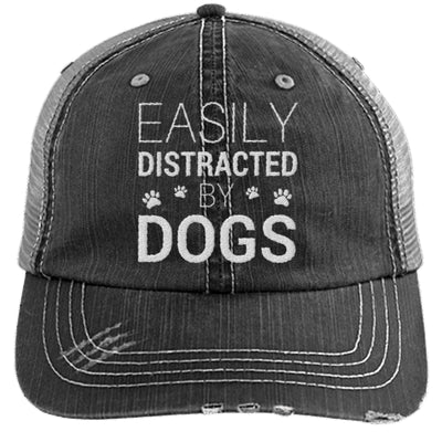 EASILY DISTRACTED BY DOGS DISTRESSED TRUCKER CAP