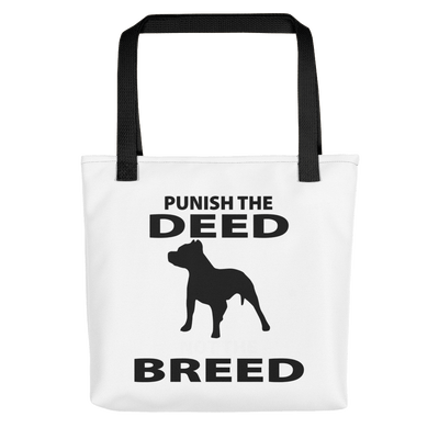 Punish The Deed Not The Breed Tote bag