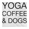 Yoga Coffee & Dogs Premium Pillow Case