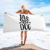 Love Your Dog Beach Towel