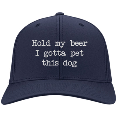 Hold My Beer I Gotta Pet This Dog Twill Cap