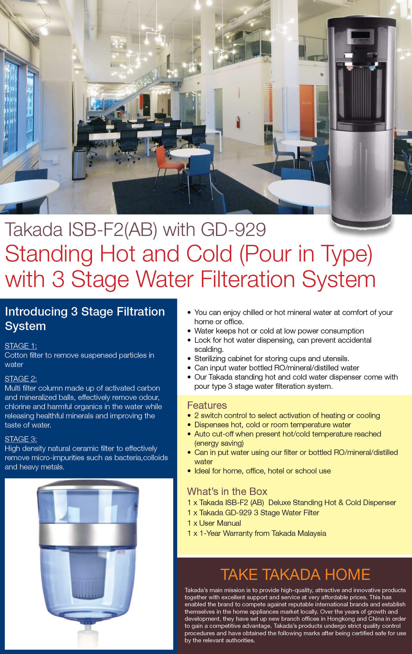 Takada-ISB-F2(AB)-with-GD-929-Standing-Hot-and-Cold-with-3-Stage-Water-Filteration-System