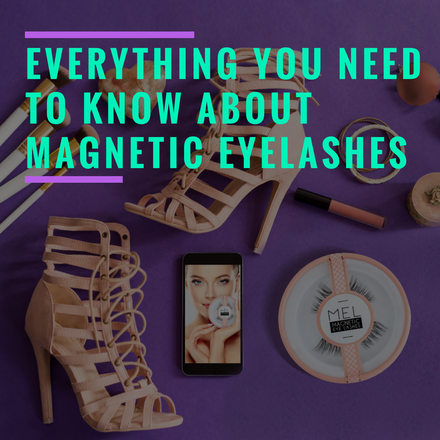 Everything You Need to Know About Magnetic Eyelashes