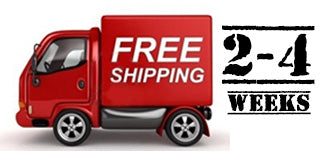 FREE SHIPPING - 2-4 Weeks