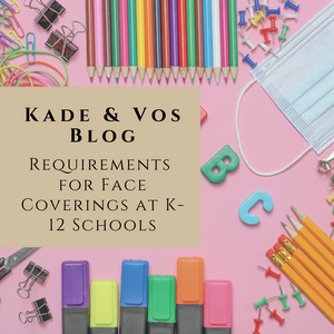 Requirements for Face Coverings at K-12 Schools