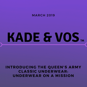 Kade & Vos Presents 'Queen's Army: Underwear on a Mission'