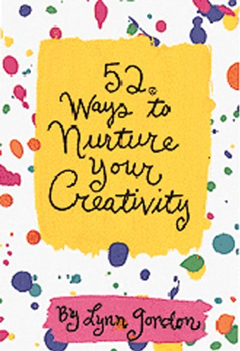 52 Ways to Nurture Your Creativity by Lynn Gordon Vintage 1999 card deck NEW sealed - Late Boomer Vintage
