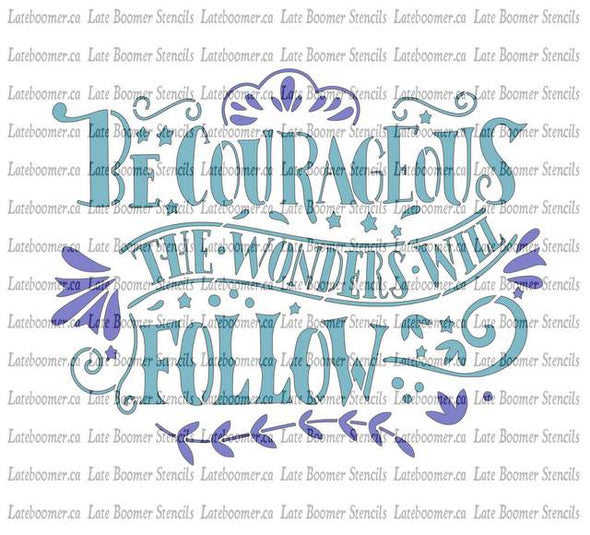 Reusable Mylar Craft Painting Stencil Be Courageous, inspirational word stencil - Late Boomer Vintage