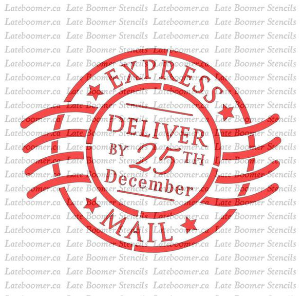 Christmas Stamp Postmark Stencil, Deliver by December 25th Christmas Mylar Painting Stencil - Late Boomer Vintage