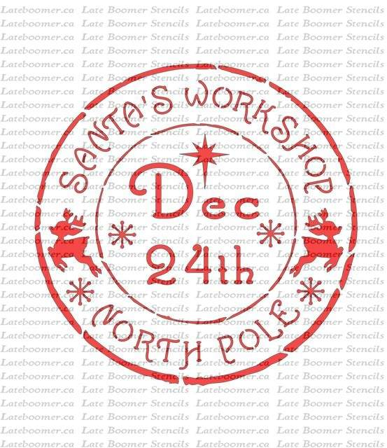 Christmas North Pole Santas Workshop Postmark Stamp Stencil, Christmas Eve Mylar Painting Stencil - Late Boomer Vintage