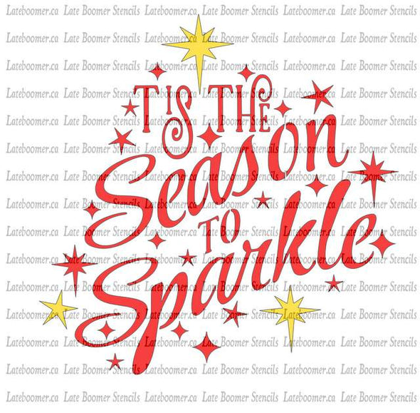 Tis The Season Christmas Stencil, Sparkle Stars Reusable Mylar Painting Stencil - Late Boomer Vintage