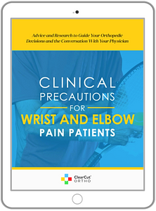 Clinical Precautions For Wrist and Elbow Pain Patients