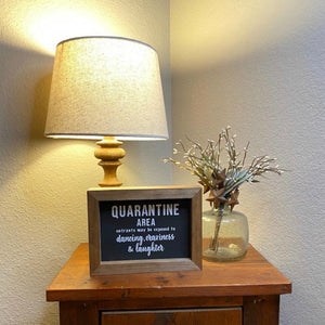 Premium Quarantine Wood Signs