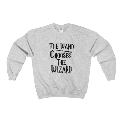 The Wand Chooses The Wizard Sweatshirt