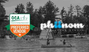 Phiinom Adventure Sports is now a Preferred Vendor to the Ontario Camps Association!