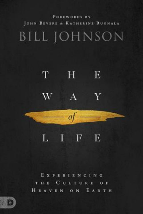 Bill Johnson - The Way Of Life