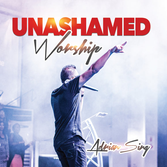 Adrian Sing - Unashamed Worship (CD)