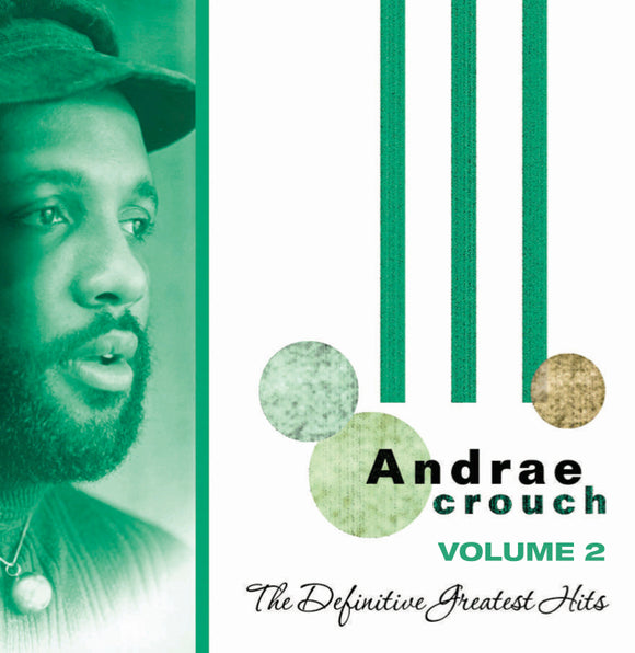 Andrae Crouch - The Definitive Greatest Hits Volume 2 (CD)