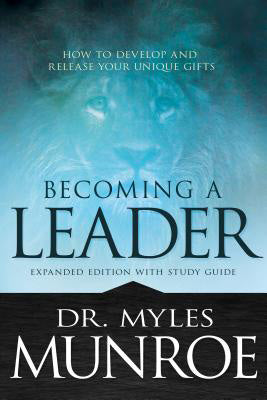 Dr. Myles Munroe - Becoming A Leader (PB)