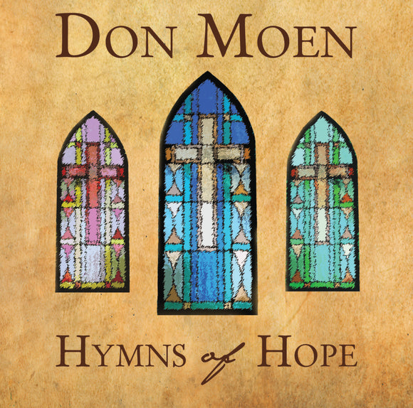 Don Moen - Hymns Of Hope (CD)