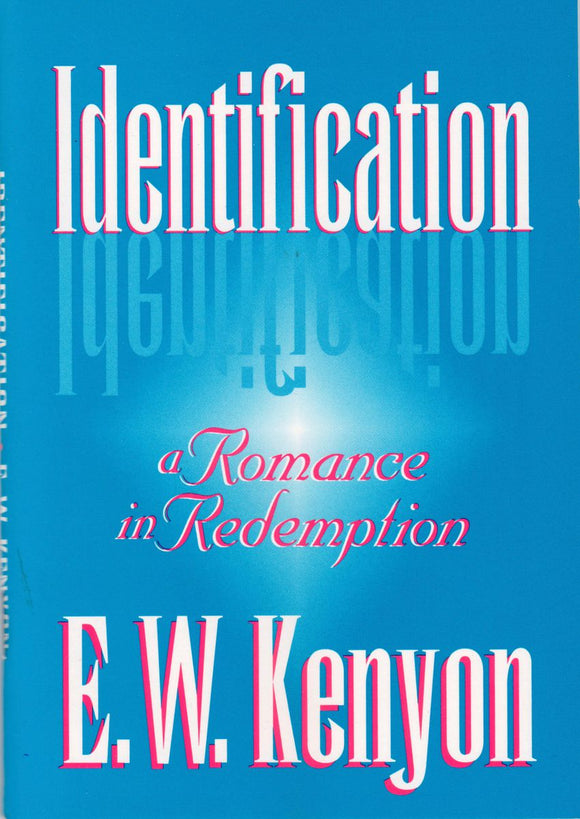 E.W. Kenyon - Identification (PB)